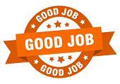 Good Job Ribbon. Good Job Round Orange Sign. Good Job poster