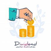 Dividend Concept. Improve Profit. Man Hold In Hand Gold Coin. Stack Of Dollar Coins. Vector Illustra poster