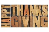 happy thanksgiving - greetings or wishes - isolated word abstract in vintage letterpress wood type b