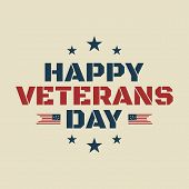 Vintage Text Happy Veterans Day Concept Background. Illustration Of Happy Veterans Day Vector Concep poster