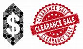 Mosaic Dollar Ticket And Grunge Stamp Seal With Clearance Sale Phrase. Mosaic Vector Is Designed Wit poster