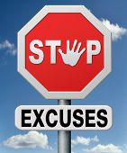 stock photo of responsible  - stop excuses tell the truth - JPG