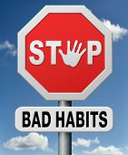 schlechte Gewohnheiten