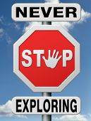 never stop exploring discover the world and be a great explorer living the adventurous life of an ad