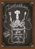 Seafood Restaurant and Grill Chalkboard Poster - Blackboard ad for seafood restaurant with octopus c