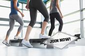 The word join now! and three women doing aerobics against badge