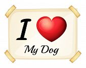 Illustration of I love my dog sign