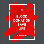 pic of blood  - Creative Donate blood motivation information donor poster - JPG