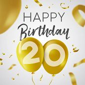 Happy Birthday 20 Twenty Years, Luxury Design With Gold Balloon Number And Golden Confetti Decoratio poster