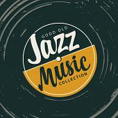 Vector Poster For The Jazz Music With Vinyl Record And Calligraphic Inscriptions In Retro Style. Goo poster