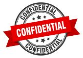 Confidential Label. Confidential Red Band Sign. Confidential poster