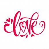 Love Calligraphy Phrase. Love Lettering Vector For Background, Vector Hand Drawn Illustration With B poster