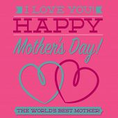 Happy Mother's Day Typographic Card In Vector Format.