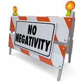 No Negativity Words Construction Barricade Positive Attitude Outlook