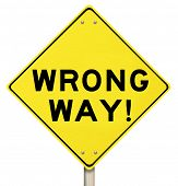 Wrong Way Words Yellow Street Road Warning Sign