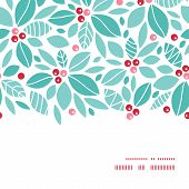 Vector christmas holly berries horizontal frame seamless pattern background