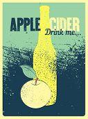 Apple Cider Typographical Vintage Grunge Style Poster. Retro Vector Illustration. poster
