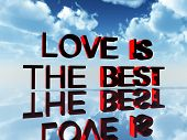 Love Is The Best