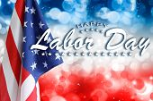 American flag on red, white and blue background. Happy Labor Day poster