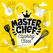 Sketch Style Master Chef Cooking Class Lettering. Sign, Logo, Emblem. Pan, Pot, Knife, Fork, Apron,  poster