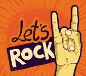 Vector Let's Rock Poster - With Hand And Lettering