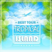 Flight to a tropical island. Poster, vector illustration