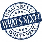 Whats Next Blue Round Grungy Vintage Rubber Stamp