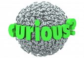 Curious word question mark ball inquisitive interested 3d symbols