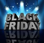 stock photo of friday  - Black friday sale banner sign as three dimensional text on a stage with spot lights and sparkles as a party to celebrate holiday season shopping for low prices at retail stores offering discounted buying opportunities - JPG