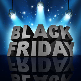 foto of friday  - Black friday sale banner sign as three dimensional text on a stage with spot lights and sparkles as a party to celebrate holiday season shopping for low prices at retail stores offering discounted buying opportunities - JPG