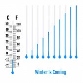 Winter Is Coming Concept. Set Of Realistic Capillary Tube With F poster