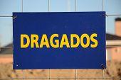 image of dredge  - a dredging dragado signal in spanish work - JPG
