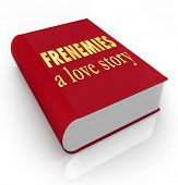 The title Frenemies A Love Story on a red 3d book cover illustrating a story between friends who hav