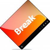 Break On Media Player Interface