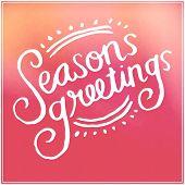 Inspirational Typographic Quote - Seasons Greetings