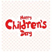 a white background with text for children's day