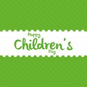 a green background with text for children's day