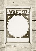 Picture of wanted poster on a wood board.