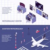 Two Horizontal Isometric Meteorological Weather Center Banner Set With Meteorology Center And Aviati poster