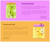 Preserved Food Banners, Vegetable And Fruit. Cucumbers With Onions, Pineapple Rings In Juice Inside  poster