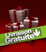 Group of presents with a banner stating free shipping in French, Livraison gratuite