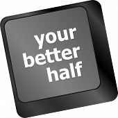 image of feeling better  - your better half keyboard with computer key button - JPG
