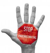 Stop Procrastinating Sign Painted, Open Hand Raised.