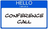 Blue Hello I Am On A Conference Call Name Tag