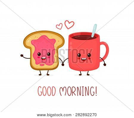 poster of Happy Cute Smiling Funny Cup Of Tea,coffee And Toast With Jam.vector Flat Cartoon Character Illustra