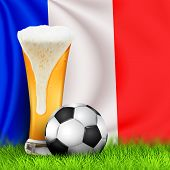 Realistic 3d Soccer Ball And Glass Of Beer On Grass With National Waving Flag Of France. Design Of A poster