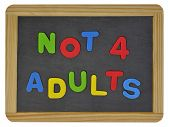 Not for adults written on traditional school slate