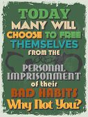 foto of  habits  - Retro Vintage Motivational Quote Poster - JPG