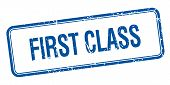 pic of first class  - first class blue square grungy vintage isolated stamp - JPG