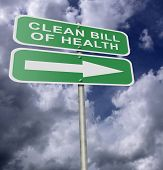 Street Road Sign Clean Bill Of Health